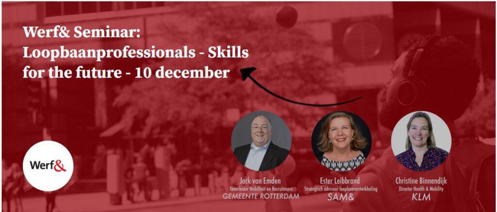 Werf& Seminar: Loopbaanprofessionals - Skills for the future