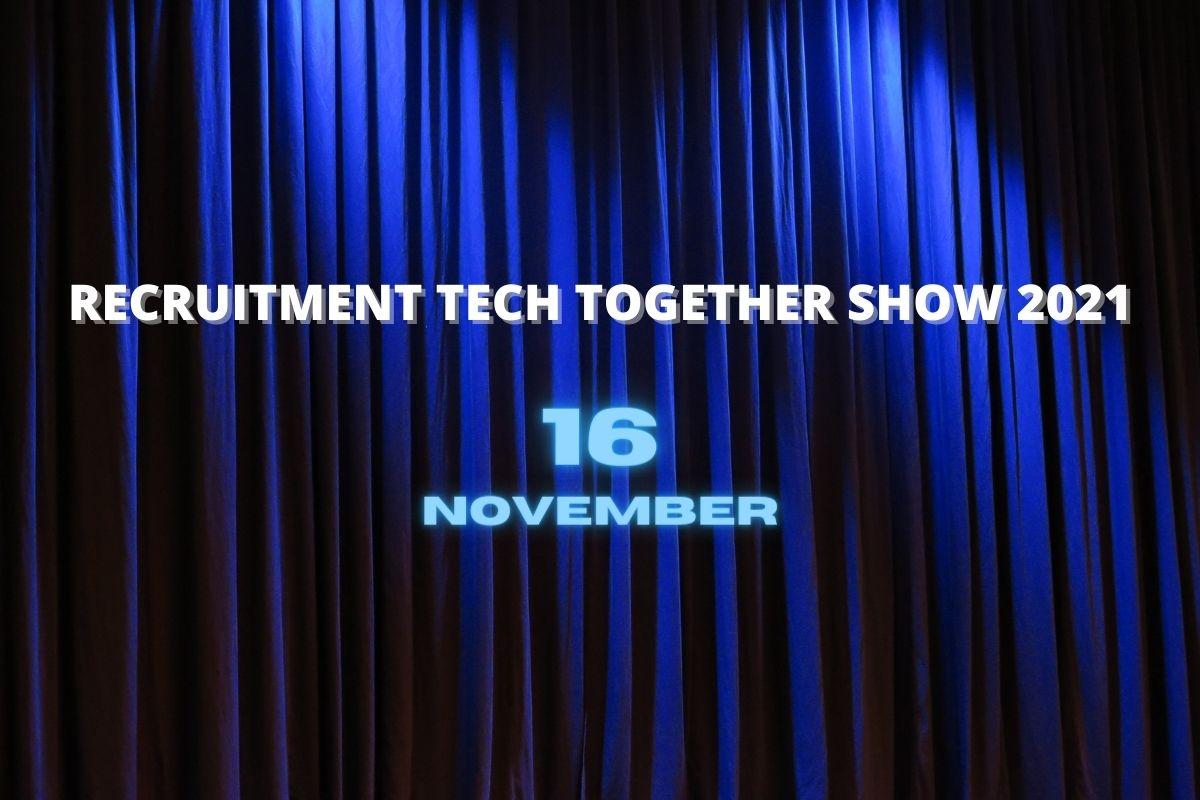 Recruitment Tech Together Show 2021